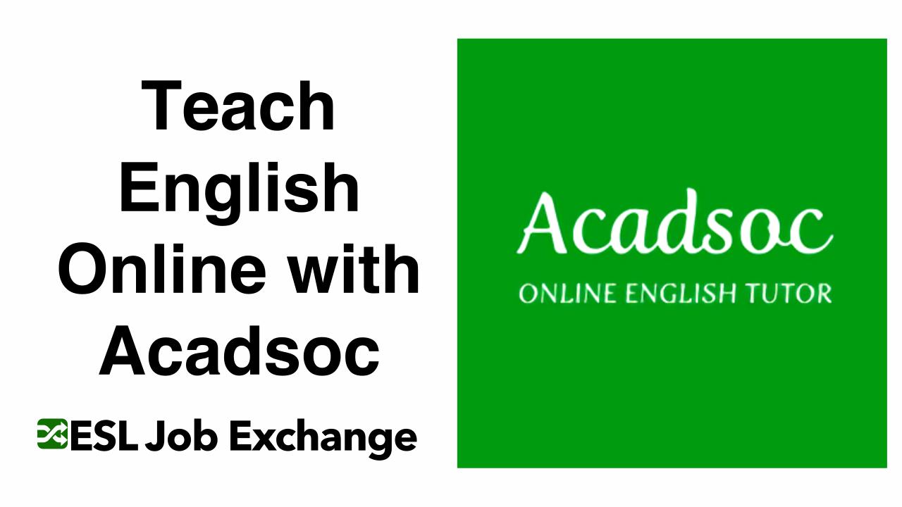 Teach English With Acadsoc