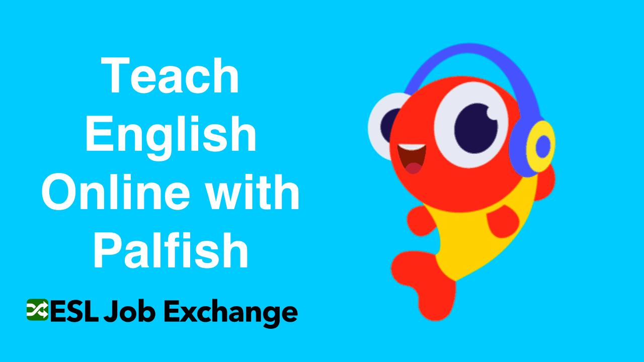 Teach English With Palfish